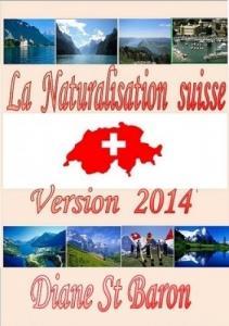 La Naturalisation suisse, version 2014