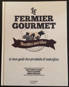 Le fermier gourmand