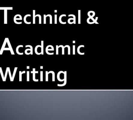 Technical and Academic Writing