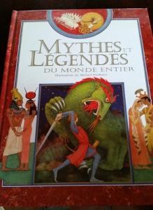Livre Mythes et Légendes du monde entier