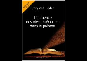 Livre : L'influence des vies antérieures dans le présent