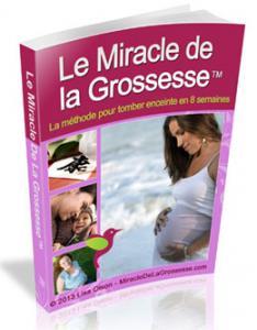 Le Miracle De La Grossesse