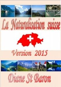 La Naturalisation suisse, Version 2015