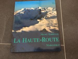 """Livre de Michel Darbellay """"La haute-Route"""""""