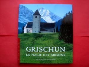 Grischun, la magie des Grisons, Mondo