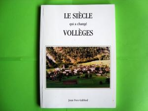 Le Siècle qui à changé Vollèges, Gabbud