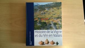 Histoire de la Vigne et du Vin en Valais