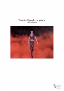 Vampire légende : la genèse