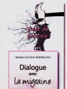 """""""Dialogue avec la migraine"""""""