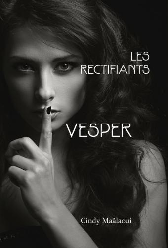Les Rectifiants - Vesper, roman SFF neuf