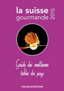 Guide - La Suisse gourmande 2015